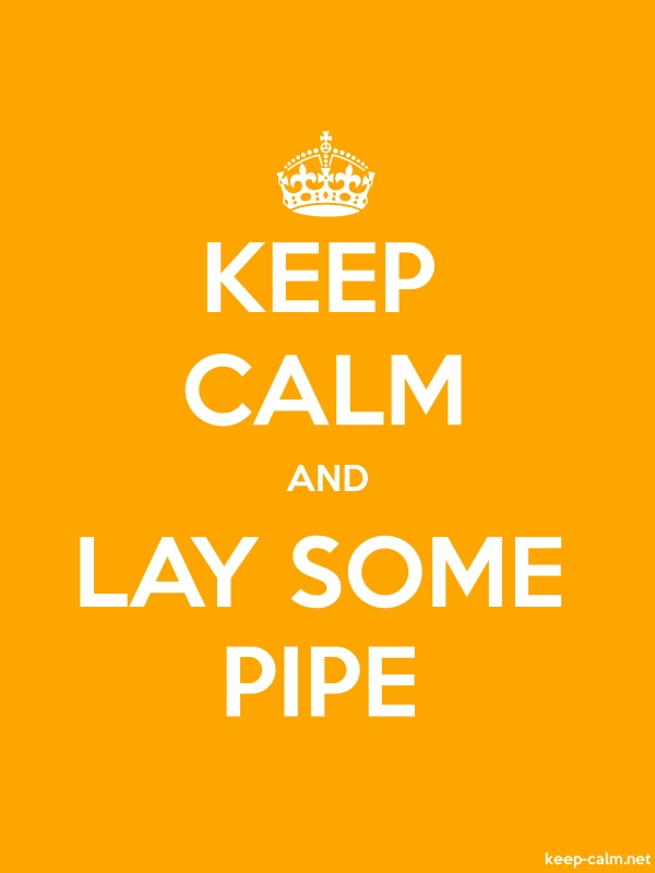 KEEP CALM AND LAY SOME PIPE - white/orange - Default (600x800)