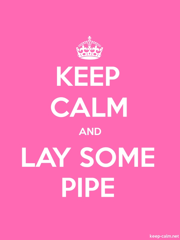 KEEP CALM AND LAY SOME PIPE - white/pink - Default (600x800)