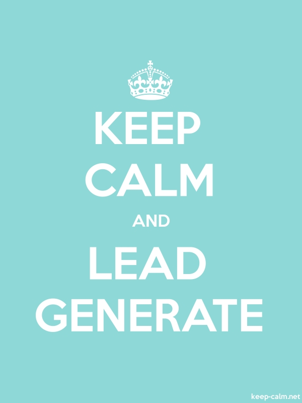 KEEP CALM AND LEAD GENERATE - white/lightblue - Default (600x800)