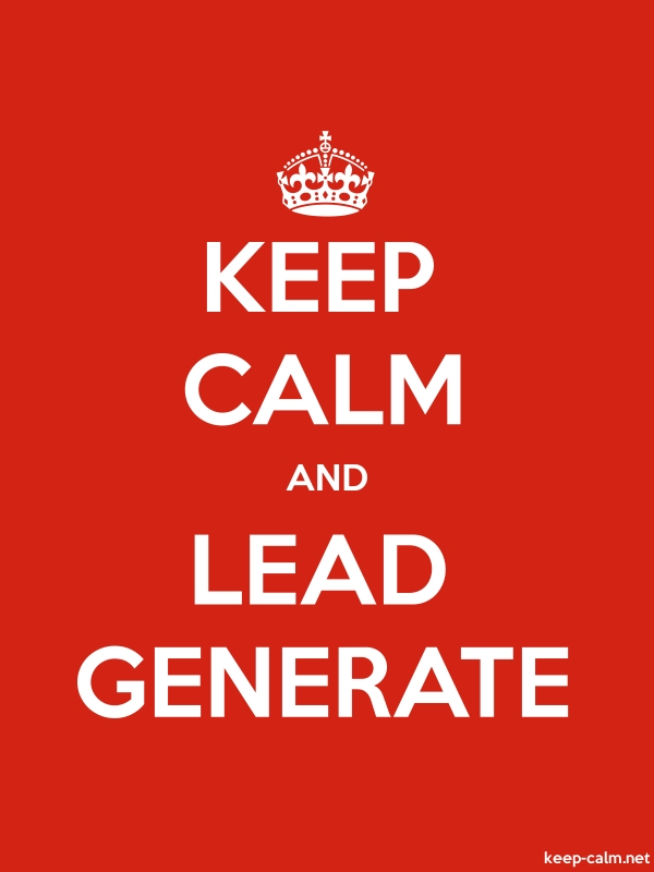KEEP CALM AND LEAD GENERATE - white/red - Default (600x800)