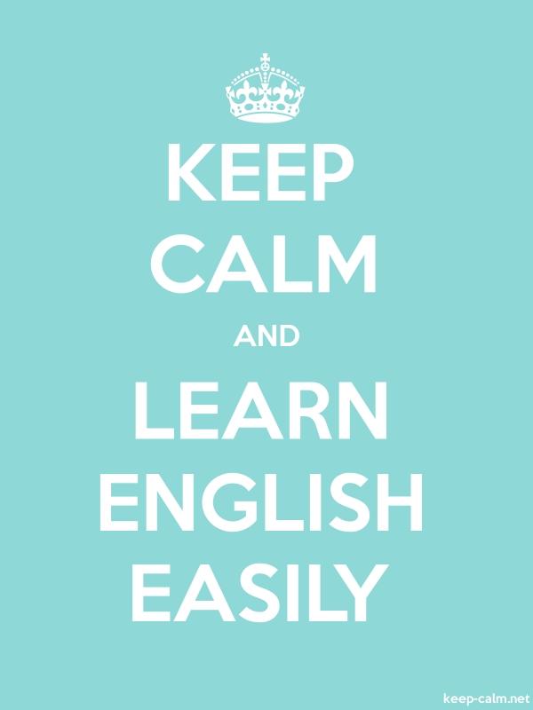 KEEP CALM AND LEARN ENGLISH EASILY - white/lightblue - Default (600x800)