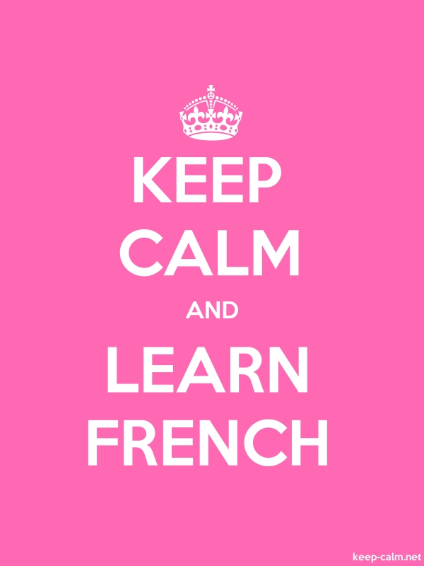 KEEP CALM AND LEARN FRENCH - white/pink - Default (600x800)