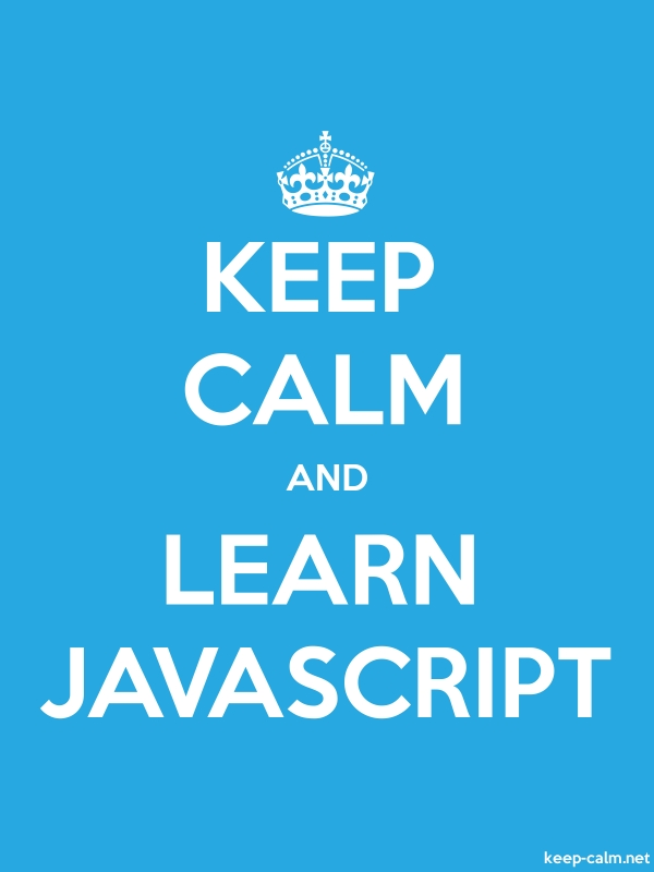 KEEP CALM AND LEARN JAVASCRIPT - white/blue - Default (600x800)