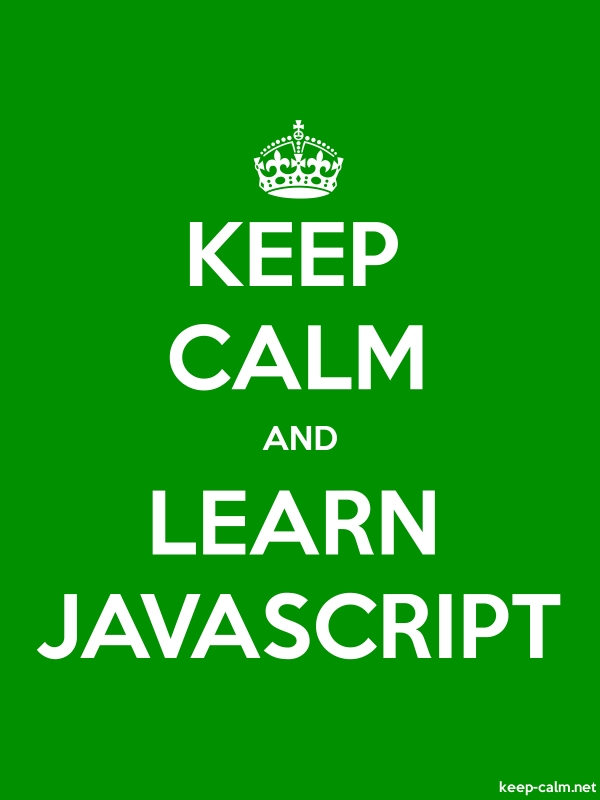 KEEP CALM AND LEARN JAVASCRIPT - white/green - Default (600x800)