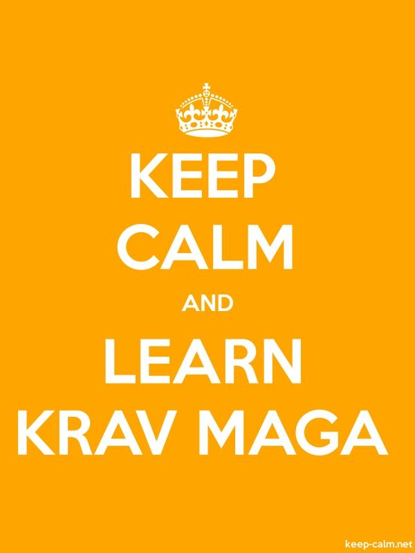 KEEP CALM AND LEARN KRAV MAGA - white/orange - Default (600x800)