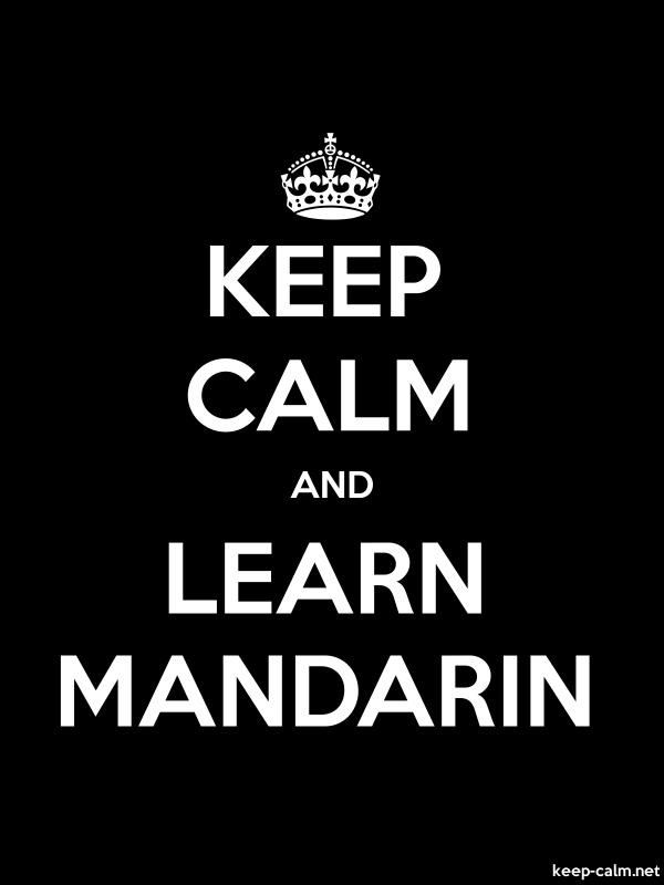 KEEP CALM AND LEARN MANDARIN - white/black - Default (600x800)