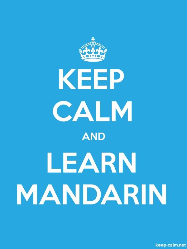 KEEP CALM AND LEARN MANDARIN - white/blue - Default (600x800)