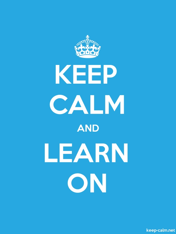 KEEP CALM AND LEARN ON - white/blue - Default (600x800)