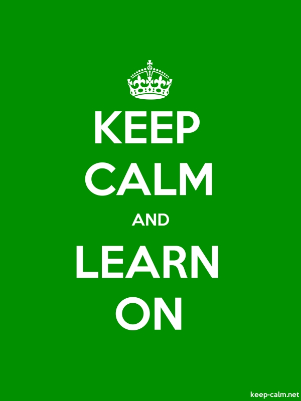 KEEP CALM AND LEARN ON - white/green - Default (600x800)