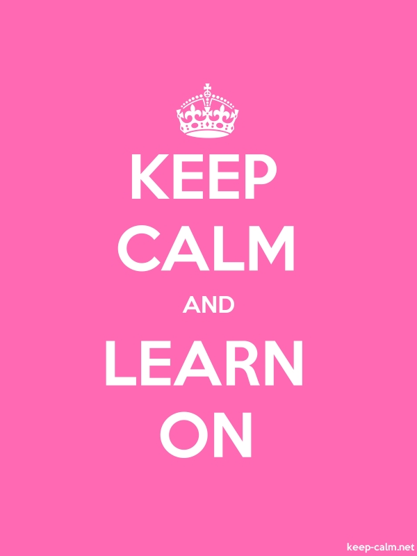 KEEP CALM AND LEARN ON - white/pink - Default (600x800)