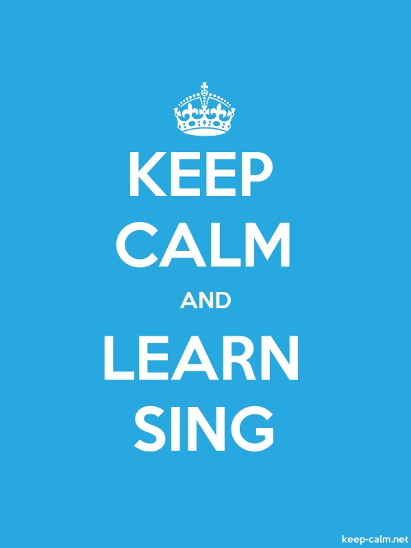 KEEP CALM AND LEARN SING - white/blue - Default (600x800)