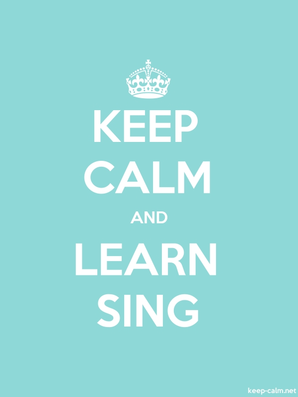 KEEP CALM AND LEARN SING - white/lightblue - Default (600x800)