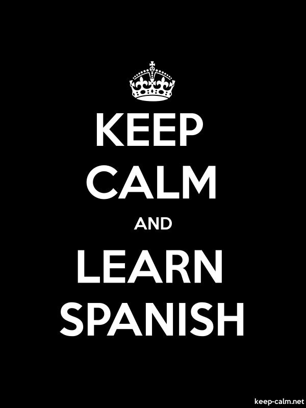 KEEP CALM AND LEARN SPANISH - white/black - Default (600x800)