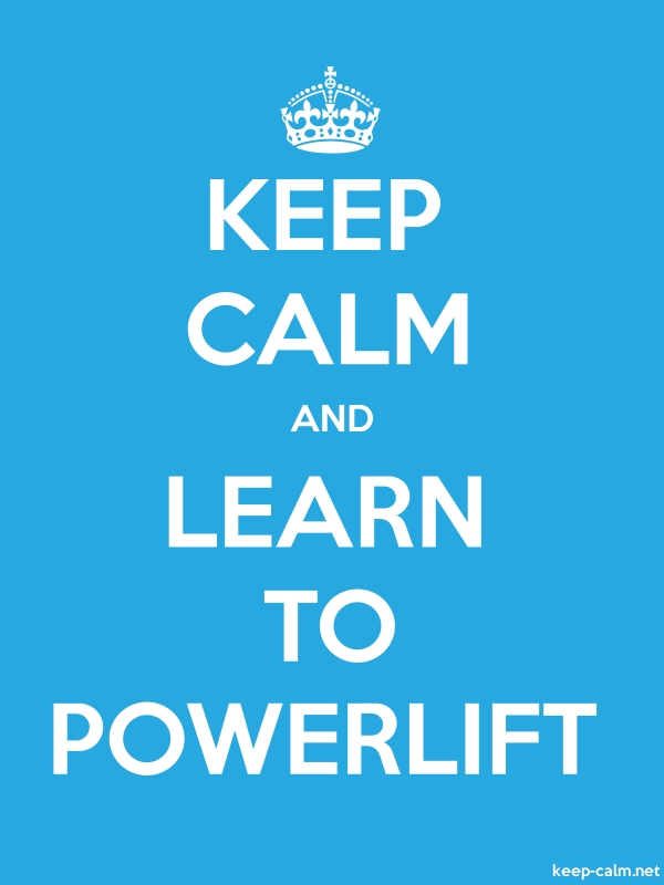 KEEP CALM AND LEARN TO POWERLIFT - white/blue - Default (600x800)
