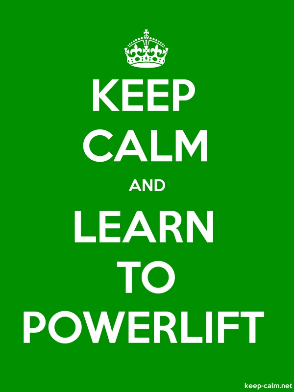 KEEP CALM AND LEARN TO POWERLIFT - white/green - Default (600x800)