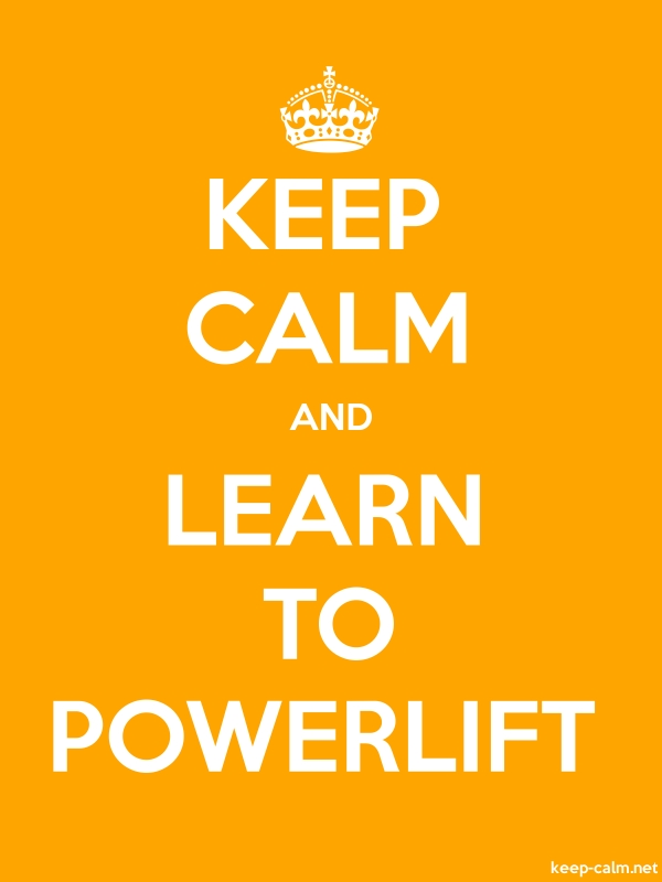 KEEP CALM AND LEARN TO POWERLIFT - white/orange - Default (600x800)