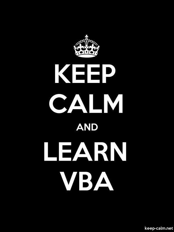 KEEP CALM AND LEARN VBA - white/black - Default (600x800)