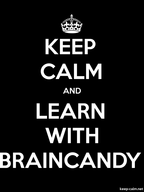 KEEP CALM AND LEARN WITH BRAINCANDY - white/black - Default (600x800)