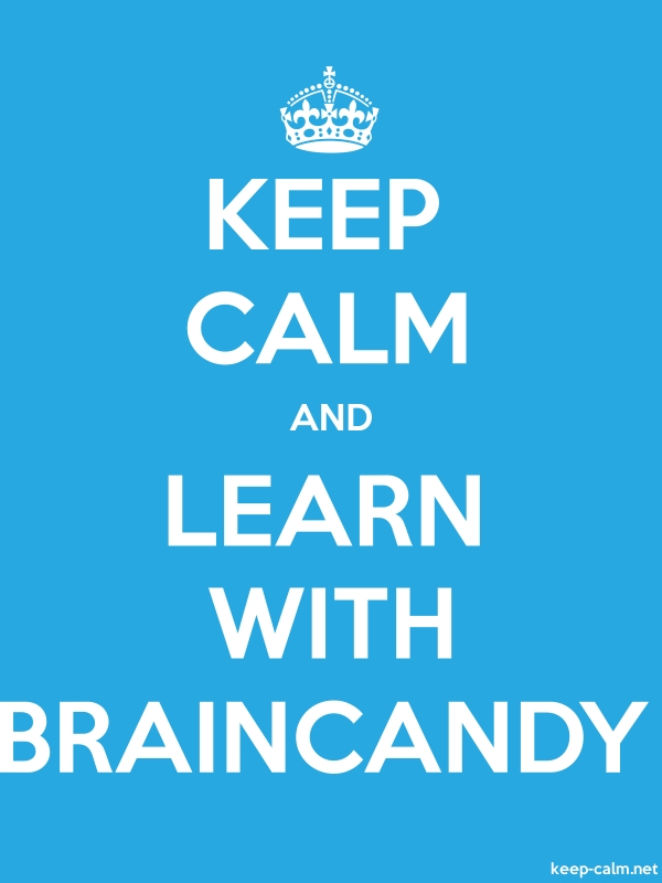 KEEP CALM AND LEARN WITH BRAINCANDY - white/blue - Default (600x800)