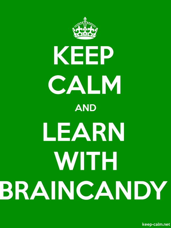 KEEP CALM AND LEARN WITH BRAINCANDY - white/green - Default (600x800)