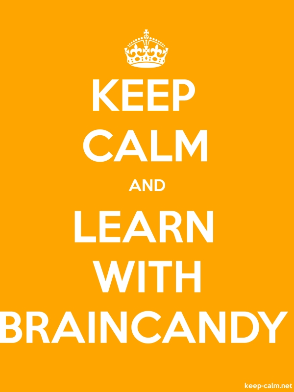 KEEP CALM AND LEARN WITH BRAINCANDY - white/orange - Default (600x800)