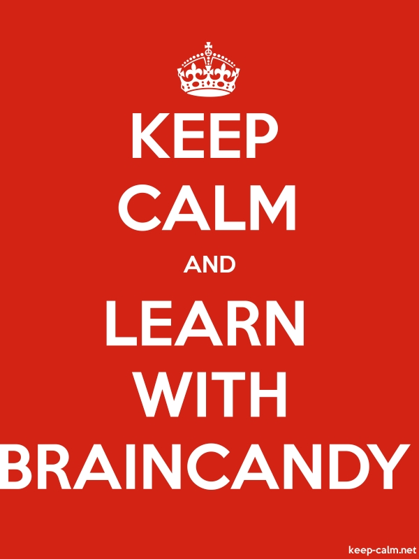 KEEP CALM AND LEARN WITH BRAINCANDY - white/red - Default (600x800)