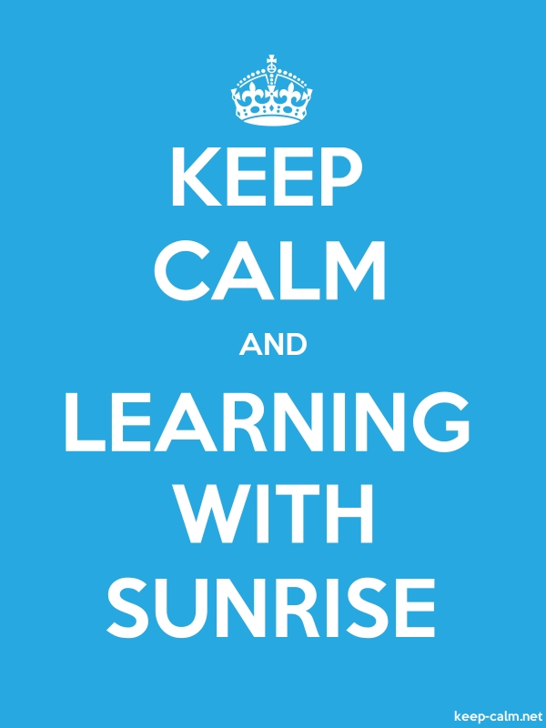 KEEP CALM AND LEARNING WITH SUNRISE - white/blue - Default (600x800)