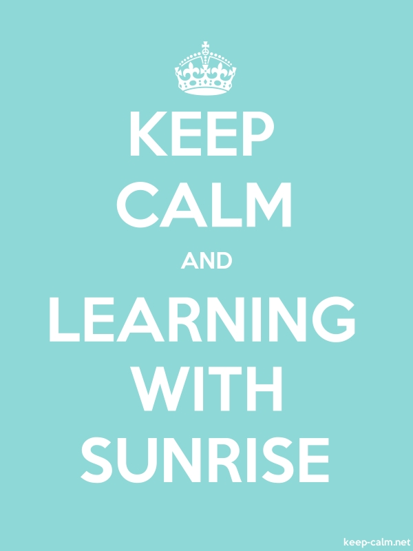 KEEP CALM AND LEARNING WITH SUNRISE - white/lightblue - Default (600x800)