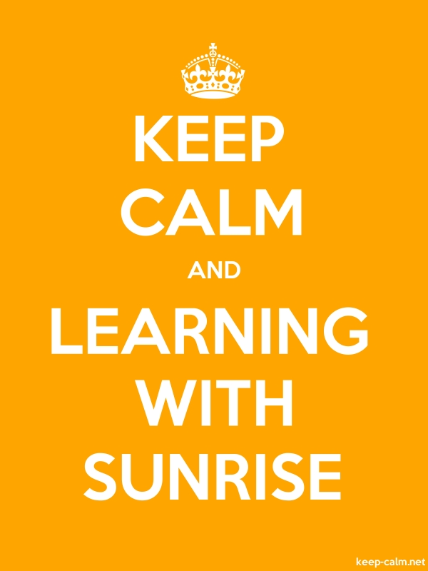 KEEP CALM AND LEARNING WITH SUNRISE - white/orange - Default (600x800)