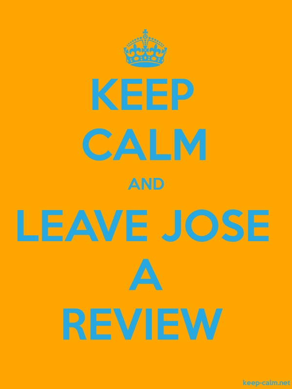 KEEP CALM AND LEAVE JOSE A REVIEW - blue/orange - Default (600x800)