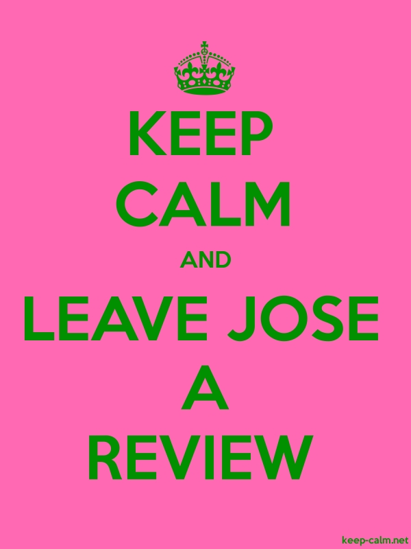 KEEP CALM AND LEAVE JOSE A REVIEW - green/pink - Default (600x800)