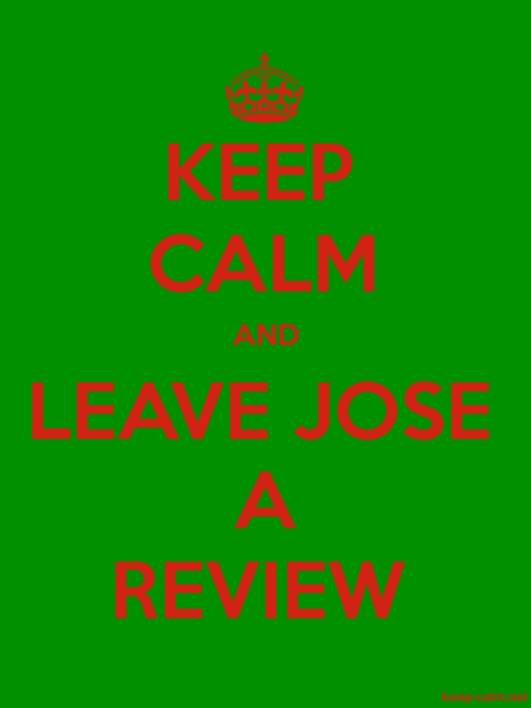 KEEP CALM AND LEAVE JOSE A REVIEW - red/green - Default (600x800)