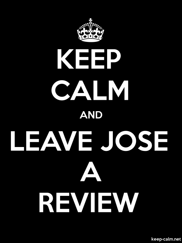 KEEP CALM AND LEAVE JOSE A REVIEW - white/black - Default (600x800)