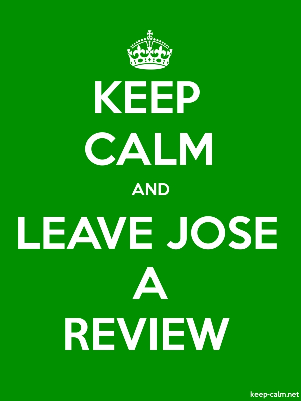 KEEP CALM AND LEAVE JOSE A REVIEW - white/green - Default (600x800)