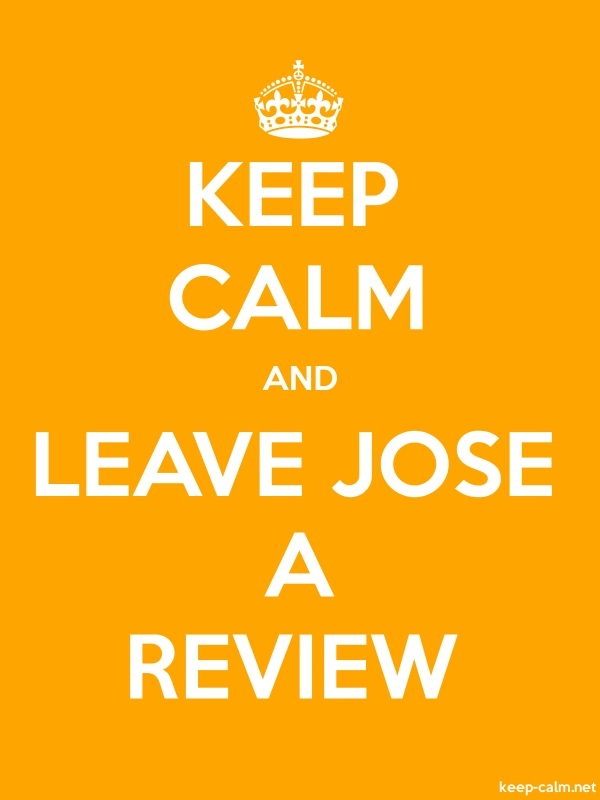 KEEP CALM AND LEAVE JOSE A REVIEW - white/orange - Default (600x800)