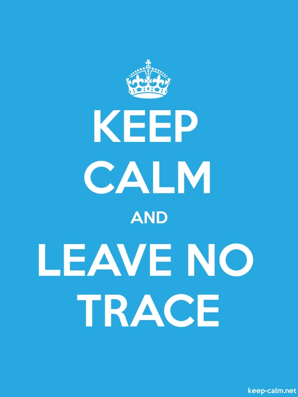 KEEP CALM AND LEAVE NO TRACE - white/blue - Default (600x800)