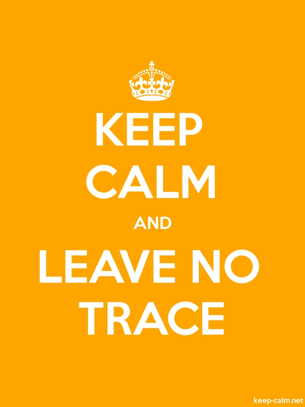 KEEP CALM AND LEAVE NO TRACE - white/orange - Default (600x800)