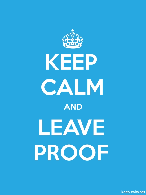 KEEP CALM AND LEAVE PROOF - white/blue - Default (600x800)