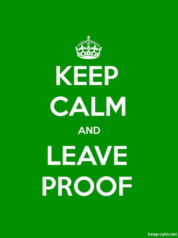 KEEP CALM AND LEAVE PROOF - white/green - Default (600x800)