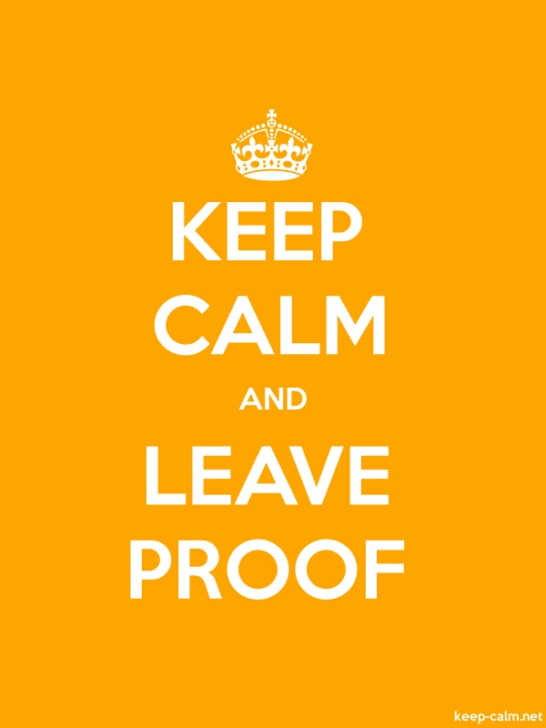 KEEP CALM AND LEAVE PROOF - white/orange - Default (600x800)