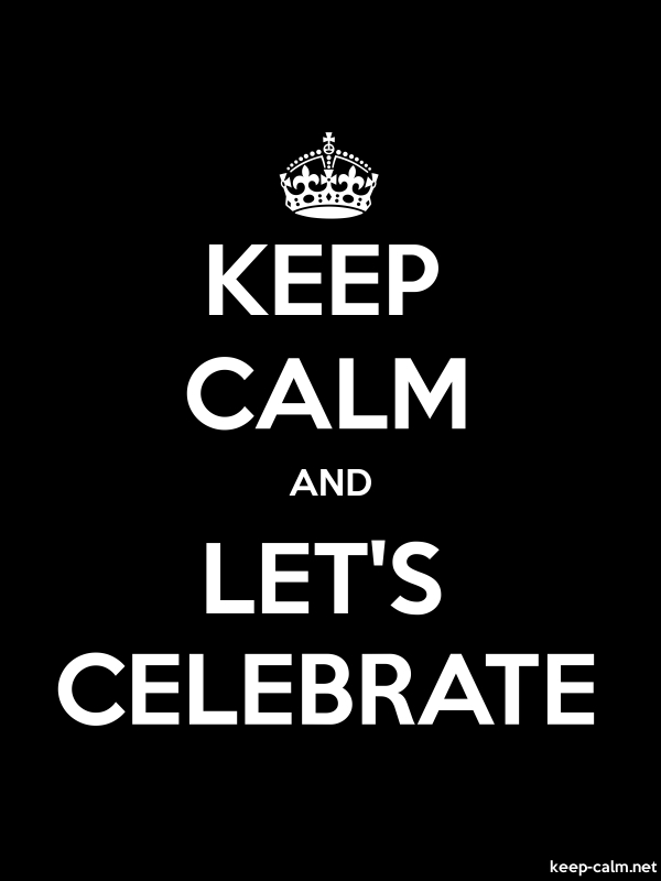 KEEP CALM AND LET'S CELEBRATE - white/black - Default (600x800)