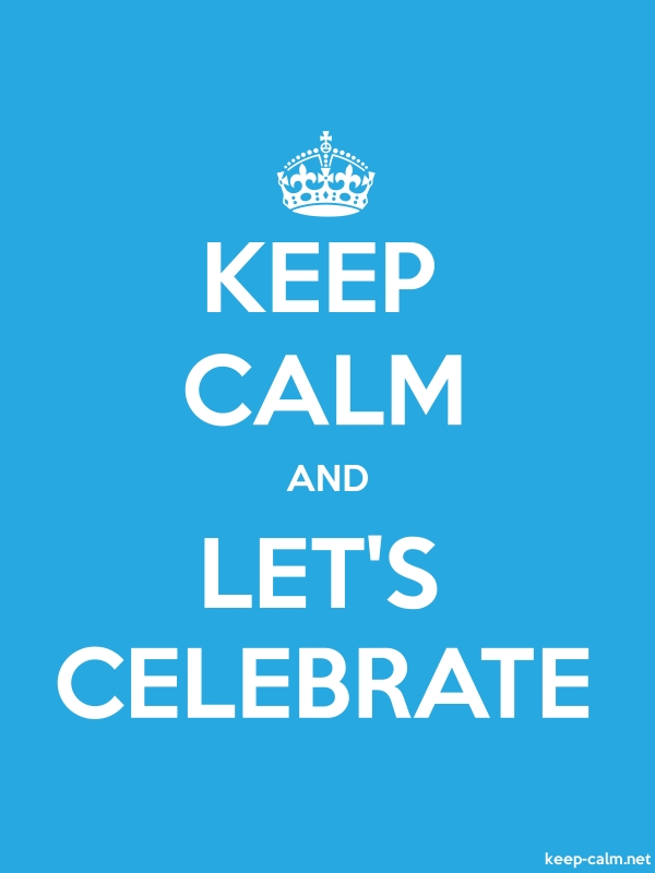 KEEP CALM AND LET'S CELEBRATE - white/blue - Default (600x800)
