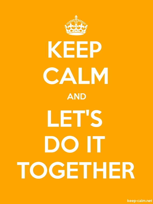 KEEP CALM AND LET'S DO IT TOGETHER - white/orange - Default (600x800)