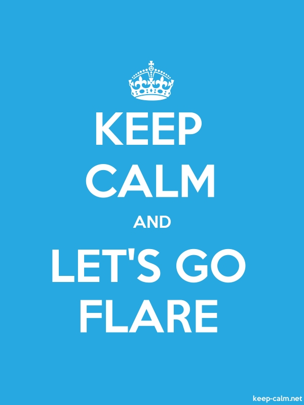 KEEP CALM AND LET'S GO FLARE - white/blue - Default (600x800)