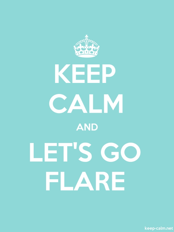 KEEP CALM AND LET'S GO FLARE - white/lightblue - Default (600x800)