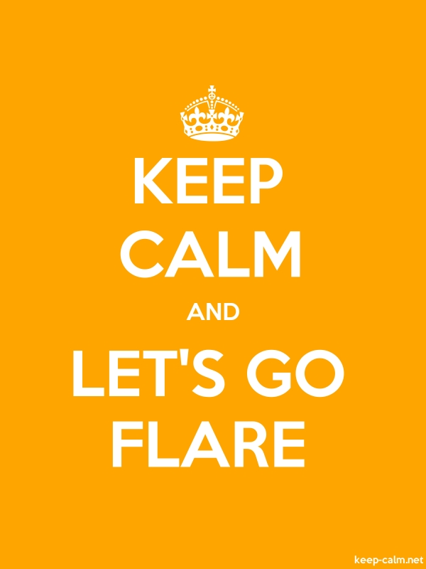 KEEP CALM AND LET'S GO FLARE - white/orange - Default (600x800)
