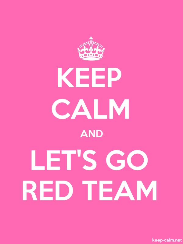 KEEP CALM AND LET'S GO RED TEAM - white/pink - Default (600x800)