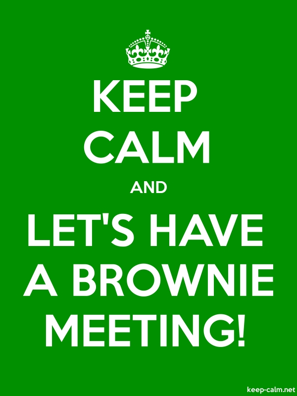 KEEP CALM AND LET'S HAVE A BROWNIE MEETING! - white/green - Default (600x800)
