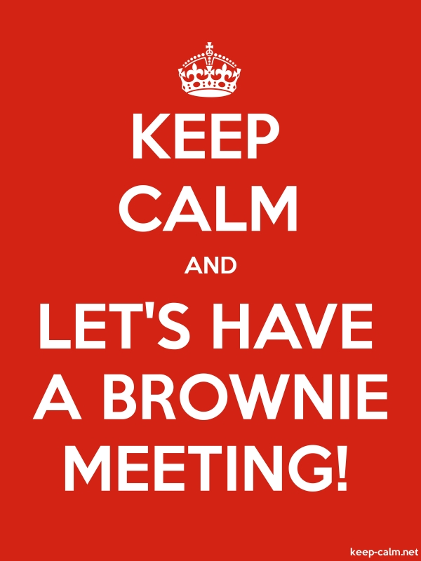 KEEP CALM AND LET'S HAVE A BROWNIE MEETING! - white/red - Default (600x800)