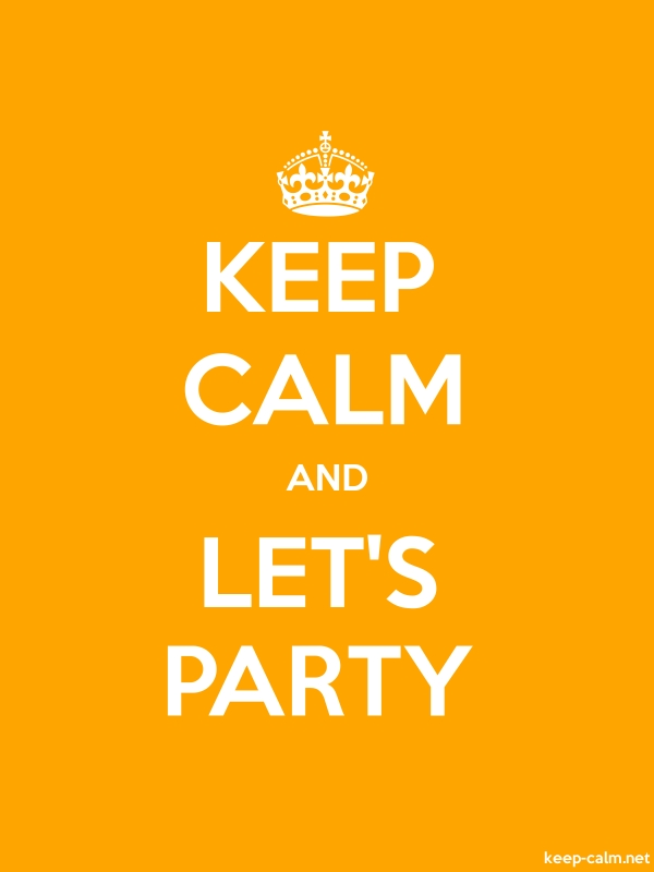 KEEP CALM AND LET'S PARTY - white/orange - Default (600x800)